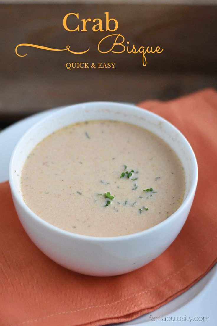 Easy Crab Bisque!  Holy Moly this is good!  http://fantabulosity.com