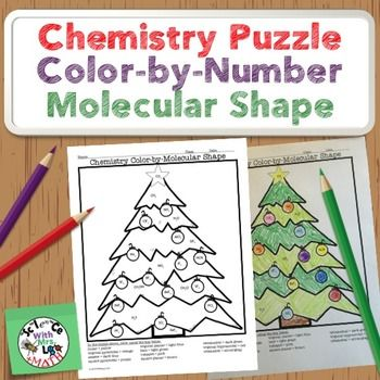 Chemistry Puzzle Color by Number Molecular Geometry: Using this puzzle, students will color a Christmas tree while they practice identifying the molecular shape of different molecules! They determine whether each molecule is linear, bent, trigonal planar, etc, just like those good ol' color-by-number puzzles they used to do as kids. Make learning about molecular geometry fun! This puzzle would work great for AP Chemistry students during the holiday season.