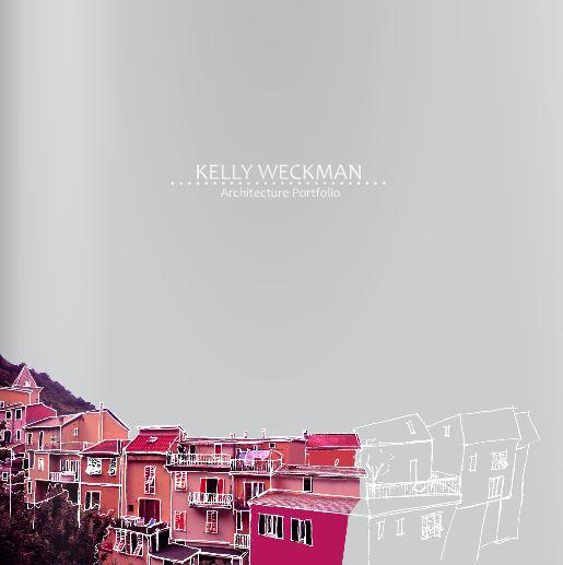 Kelly Weckman | architecture portfolio - CROQUI EM FOTOS/PROJETOS