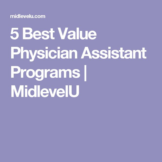 5 Best Value Physician Assistant Programs | MidlevelU
