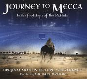 Journey to Mecca: In the footsteps of Ibn Battuta [Original Motion Picture Soundtrack] [CD]