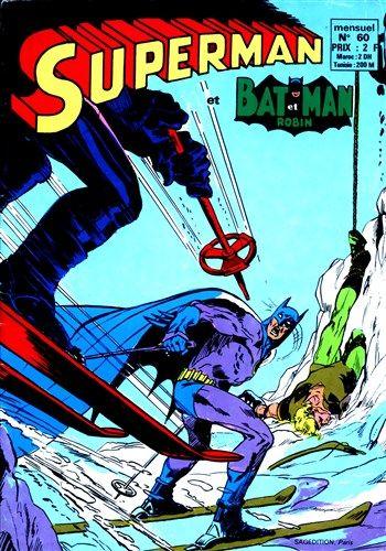Superman et Batman et Robin n°60 est un album de bande dessinée ou comics, édité par les éditions SAGEDITION - Comics-France.com