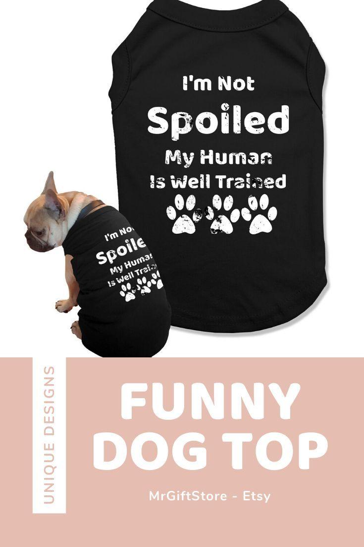 Funny Saying Dog Tank Top Funny Dog Clothing Ideas Dog Clothes Funny Dog Clothes Dog Tank Tops