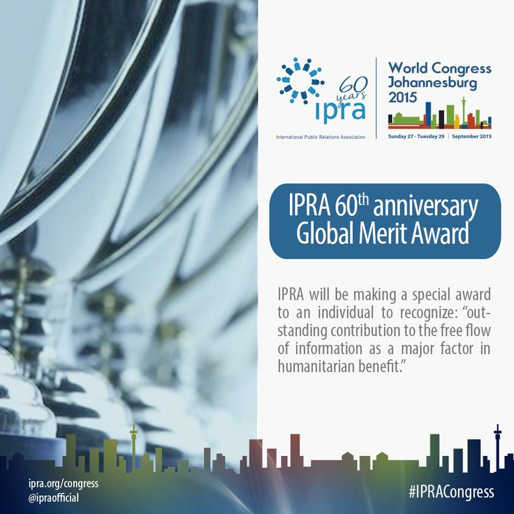 The award will be presented in Johannesburg during the IPRA 60th ...