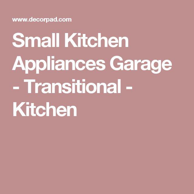 Small Kitchen Appliances Garage - Transitional - Kitchen