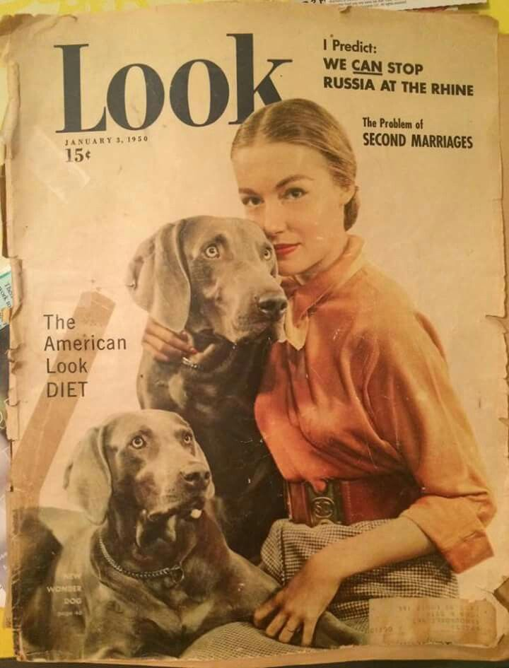 LOOK! Magazine, January, 1950 | The Weimaraner (known as the Grey Ghost) was very new to the United States, and puppies cost a mere $700.00. In 1950.