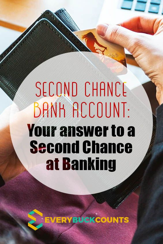 Second Chance Bank Account: Your answer to a Second Chance