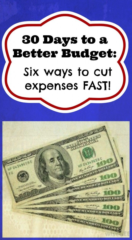 Six Ways to Cut Expenses FAST