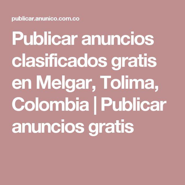 Publicar anuncios clasificados gratis en Melgar, Tolima, Colombia | Publicar anuncios gratis