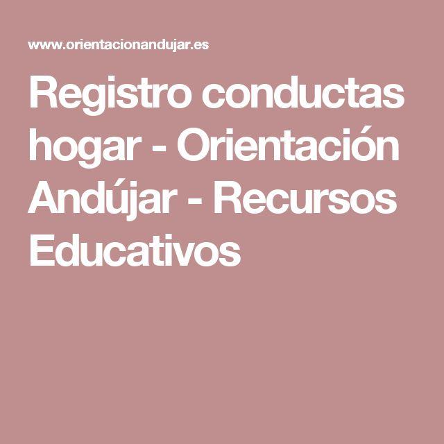Registro conductas hogar - Orientación Andújar - Recursos Educativos