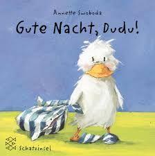 Gute Nacht, Dudu!: Amazon.de: Annette Swoboda: Bücher