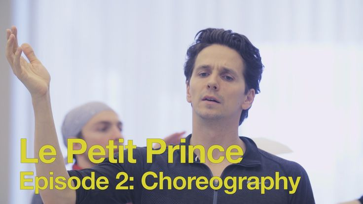 Go behind the scenes with Choreographer Guillaume Côté as he works on creating his first full length ballet, Le Petit Prince.
