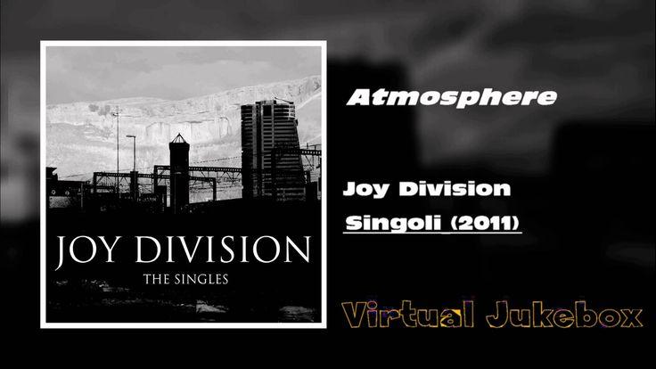 Atmosphere,discografia completa,HQ (Musical Album),joy division (musical group),jukebox,#Rock,#Rock #Classics,singoli,#Sound,#Soundklassiker,virtual,virtual jukebox JOY DIVISION – Atmosphere / Singoli [2011] – [HQ]… - http://sound.saar.city/?p=14273