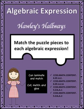 Use these puzzles pieces to put the correct algebraic expressions with the letter values that match.  These puzzles can be used in a center or can be completed individually with cutting and gluing.  CCSS.MATH.CONTENT.5.OA.A.1CCSS.MATH.CONTENT.5.OA.A.2CCSS.MATH.CONTENT.6.EE.A.2CCSS.MATH.CONTENT.6.EE.A.2.A