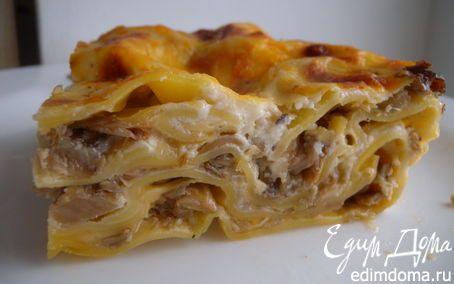 Грибная лазанья   Кулинарные рецепты от «Едим дома!»