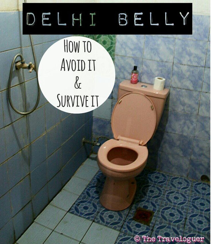 How to avoid Delhi Belly, or traveller's diarrhea