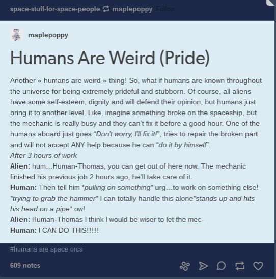Humans Are Weird / Space Australia Pride<<I'll bet anything a human woman is somewhere watching from the sides shaking her head and muttering about 'men'.