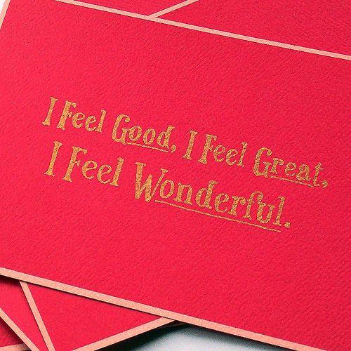 I Feel Good, I Feel Great, I Feel Wonderful