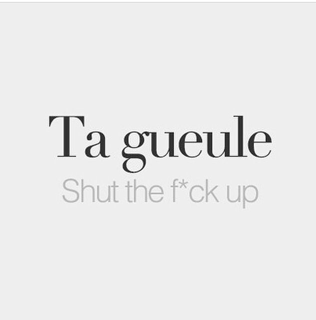French Tattoo Quotes And Translations: It's Actually Just Shut Up