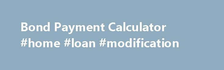 Bond Payment Calculator #home #loan #modification http://remmont.com/bond-payment-calculator-home-loan-modification/  #home loan repayment calculator # Enter your email Copyright 2014 All Rights Reserved. Standard DirectAxis disclaimer Loans are subject to the National Credit Act No. 34 of 2005. All loan applications are considered and are subjected to credit approval. The interest rates with regard to a DirectAxis Personal Loan vary between 23.5%* and 32%* per annum (compound monthly). All…