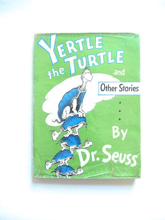 Yertle the Turtle and Other Stories by Dr Seuss 1963 First