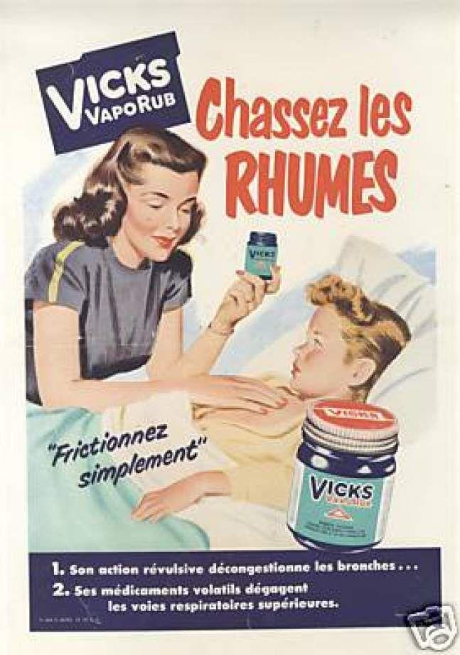 Publicité ancienne pour Vicks VapoRub : ça marche !! Et en plus, ça sent trop bon. Plus