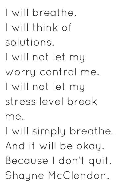I will breathe and be ok