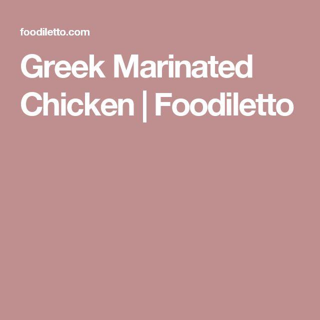 Greek Marinated Chicken | Foodiletto