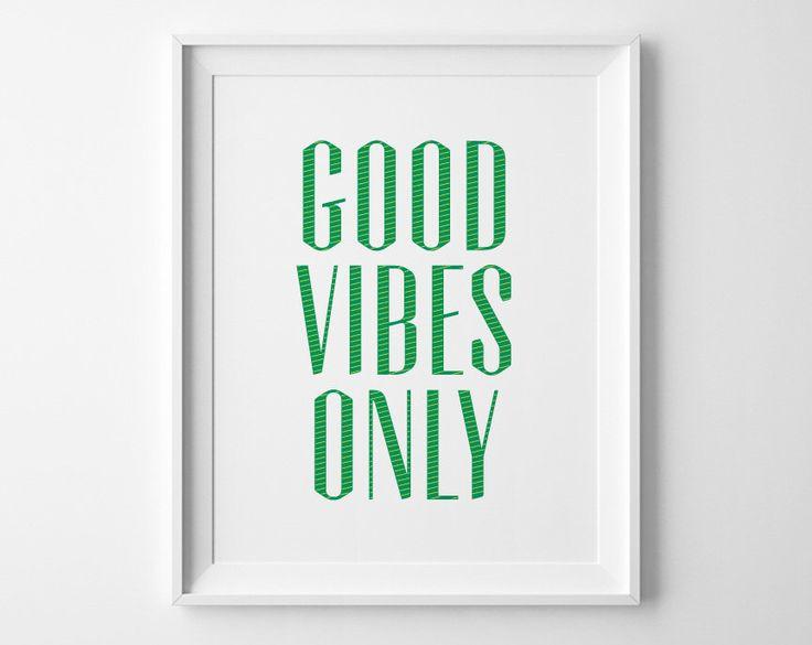 Good Vibes seule typographie Art Print, decoration murale citation inspirante, citations de motivation Poster, vert Decor de bureau moderne, Yoga dortoir Decor par SweetPeonyPress sur Etsy https://www.etsy.com/fr/listing/188326555/good-vibes-seule-typographie-art-print