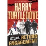 Return Engagement (Settling Accounts, Book One): Book One of the Settling Accounts Trilogy (Kindle Edition)By Harry Turtledove