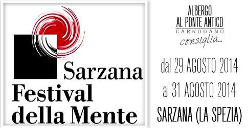 Festival della Mente - Sarzana - La Spezia - Albergo Al Ponte Antico Carrodano - Facebook