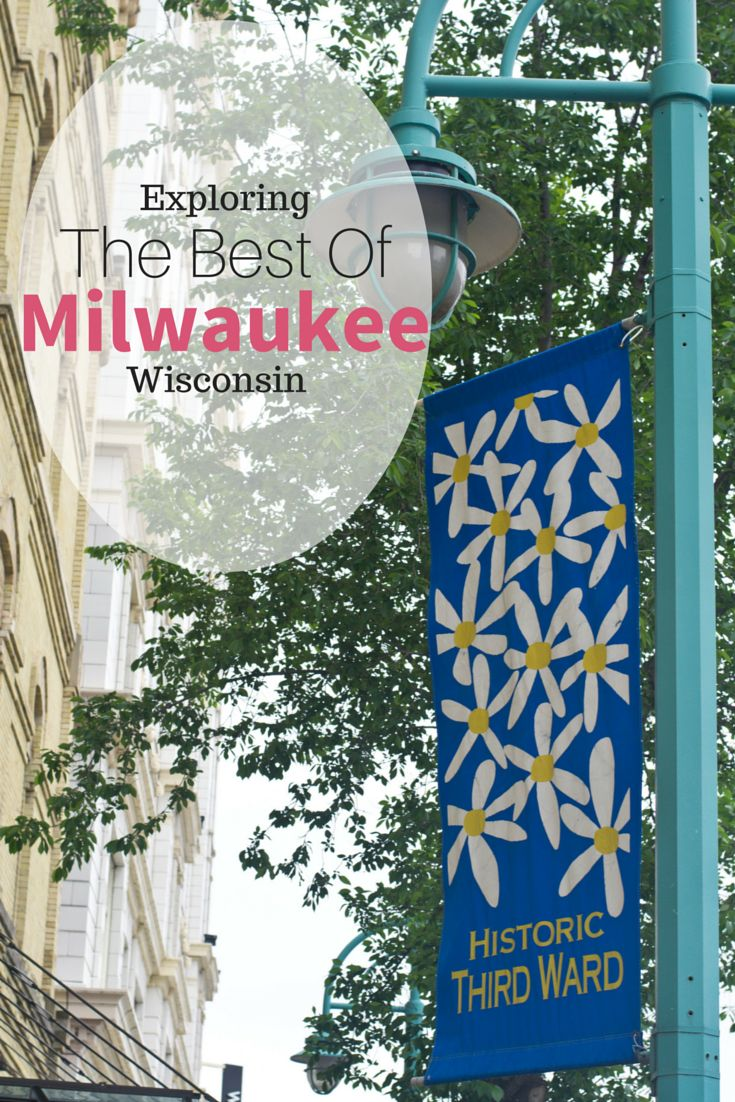 Exploring the Best of Milwaukee, Wisconsin (6 Things that Surprised Me) | packmeto.com