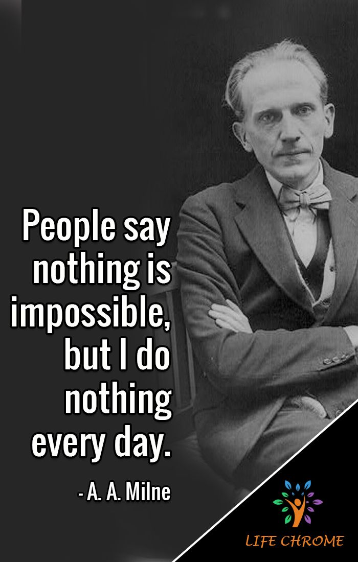 Funny Quotes A A Milne Funny Quotes Quotes By Famous People Wise Words Quotes