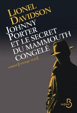 Découvrez Johnny Porter et le secret du mammouth congelé de Lionel Davidson sur Booknode, la communauté du livre