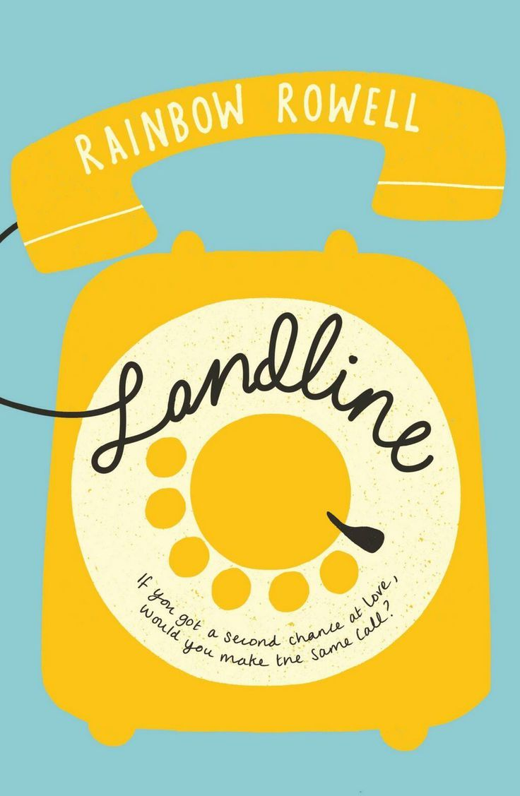 First Off, I Read All Of Rainbow Rowell's Books This Year And Highly  Suggest You Make Time To Check Them All Out In Addition To Landline  The  Book We Will