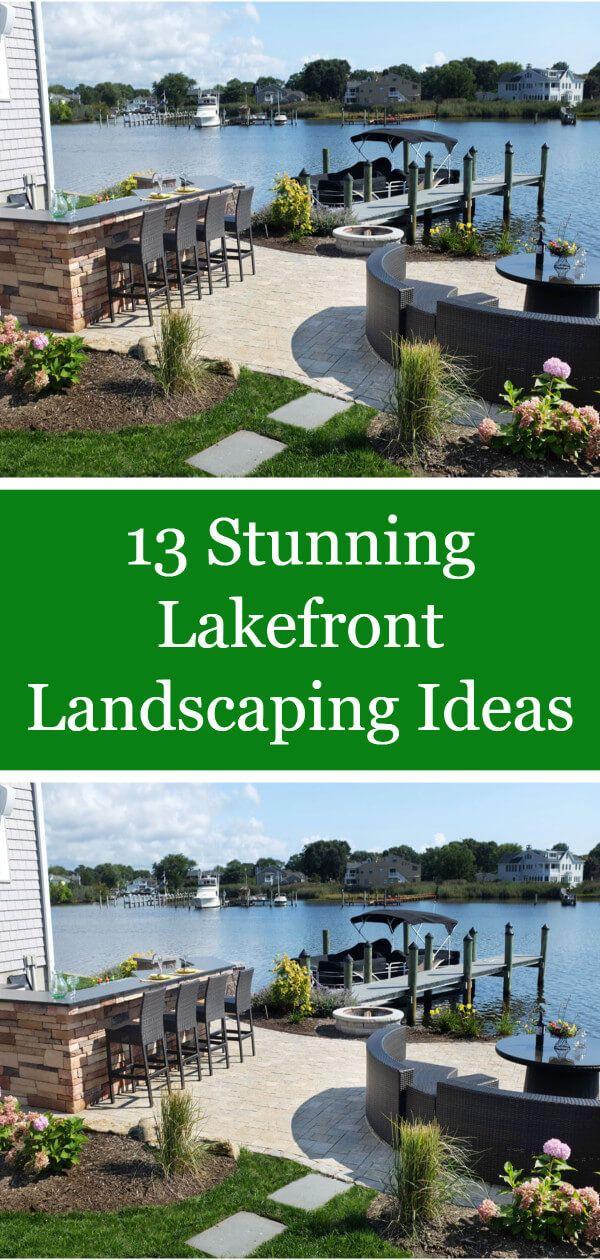 13 Stunning Lakefront Landscaping Ideas | Backyard ... on Lakefront Patio Ideas id=29816