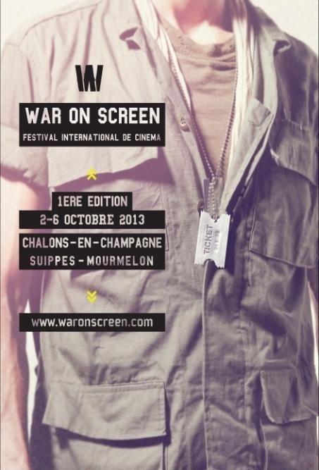 1er festival War On Screen de Châlons-en-Champagne. Du 2 au 6 octobre 2013 à Chalons en champagne.