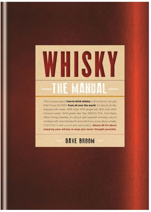 Whisky - The Manual by Dave Broom