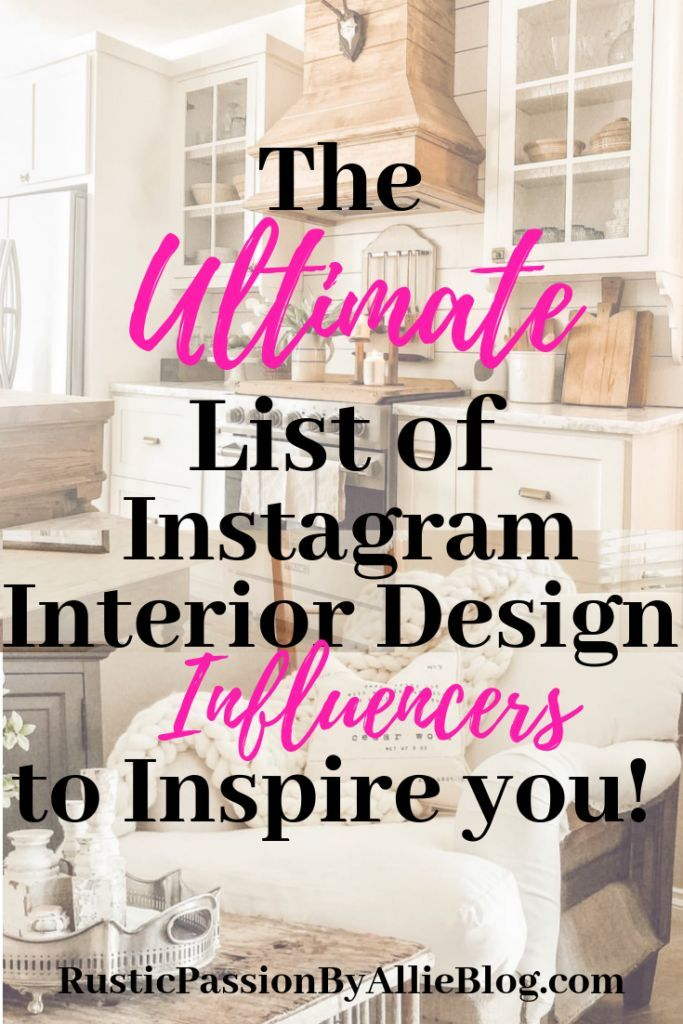 40 Of The Best Home Decor Instagram Influencer Accounts These Stunning Kitchens And Farmhouse Homes