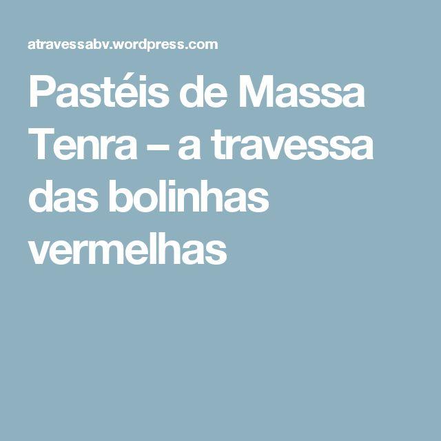 Pastéis de Massa Tenra – a travessa das bolinhas vermelhas
