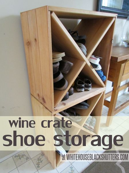 Repurpose old wine crates. | 33 Ingenious Ways To Store Your Shoes