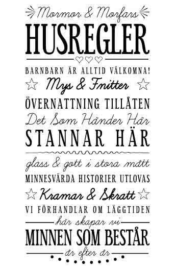 Väggtext: Mormor & Morfars Husregler