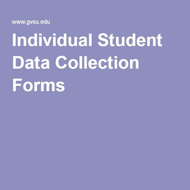 Individual Student Data Collection Forms
