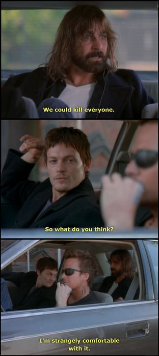 The Boondock Saints......freakin LOVE this movie!!!