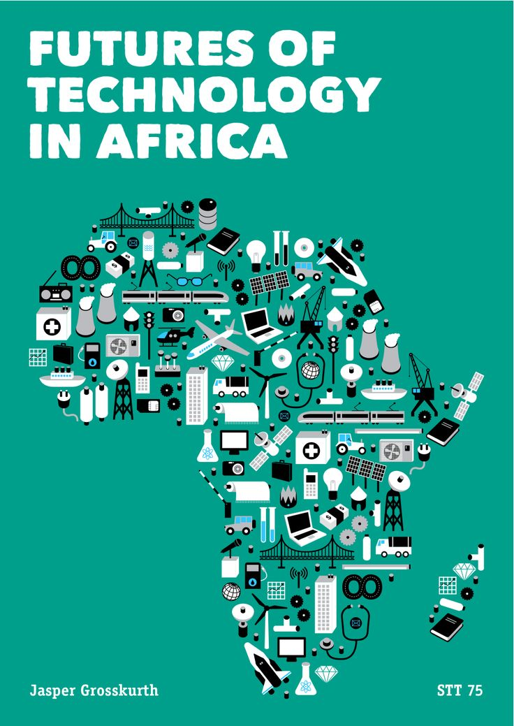 A research on the 'Futures of Technology in Africa' done ...