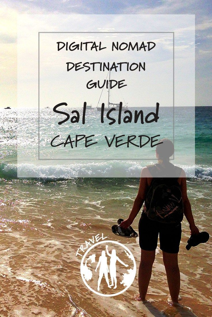 Sal, Cape Verde | Digital Nomad Destination Looking for somewhere to wait out the winter? We recommend the isolated island of Sal in Cape Verde as the ultimate bloggers paradise.