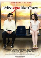 Miss You Like Crazy (2010) | All Pinoy Films Online