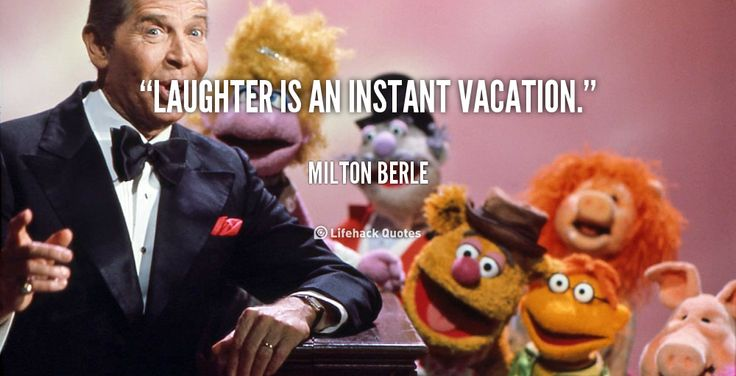 """Laughter is an instant vacation."" - Milton Berle #quote #lifehack #miltonberle"