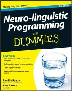 Neuro-linguistic Programming For Dummies, 2nd Edition