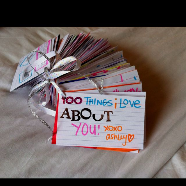 100 note cards with 100 things that I love about him!!
